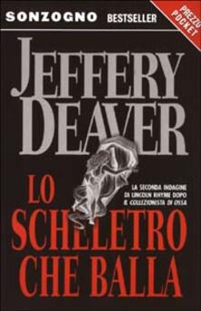 Lo scheletro che balla - Jeffery Deaver - copertina