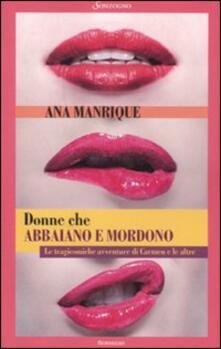 Donne che abbaiano e mordono - Ana Manrique - copertina
