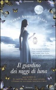 Libro Il giardino dei raggi di luna Sarah Addison Allen