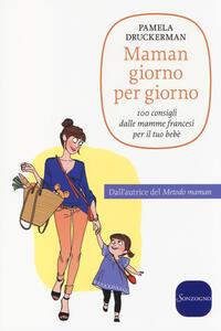 Libro Maman giorno per giorno Pamela Druckerman