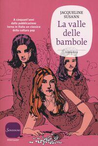 Libro La valle delle bambole Jacqueline Susann