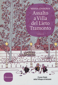 Assalto a Villa del Lieto Tramonto - Lindgren Minna - wuz.it