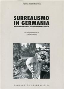 Surrealismo in Germania. Risposte e contributo dei contemporanei tedeschi