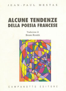 Libro Alcune tendenze della poesia francese Jean-Paul Mestas