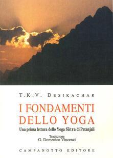 I fondamenti dello yoga. una prima lettura dello yoga sutra di Patanjali.pdf