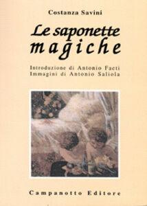 Libro Le saponette magiche Costanza Savini