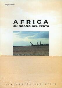 Africa. Un sogno nel vento