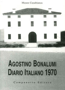 Agostino Bonalumi. Diario italiano 1970