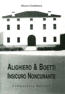 Libro Alighiero & Boetti. Insicuro noncurante