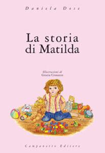 Libro La storia di Matilda Daniela Dose