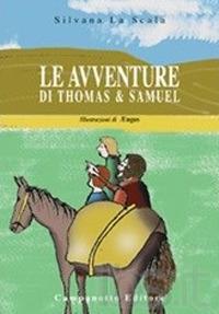 Le Le avventure di Thomas e Samuel - La Scala Silvana - wuz.it