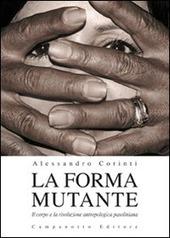 La forma mutante. Il corpo e la rivoluzione antropologica pasoliniana