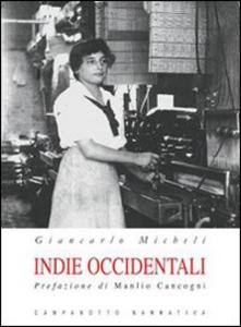 Libro Indie occidentali Giancarlo Micheli