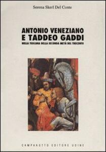 Antonio Veneziano e Taddeo Gaddi nella Toscana della seconda metà del Trecento