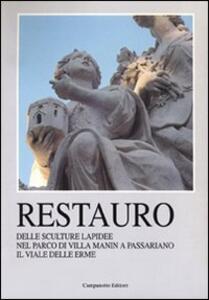 Restauro delle sculture lapidee nel parco di villa Manin a Passariano il viale delle Erme