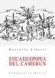 Etica ed epopea del Camerun
