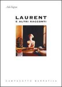 Laurent e altri racconti