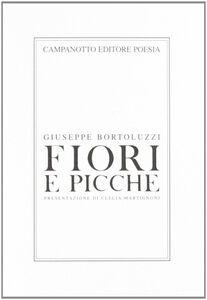 Foto Cover di Fiore e picche, Libro di Giuseppe Bortoluzzi, edito da Campanotto