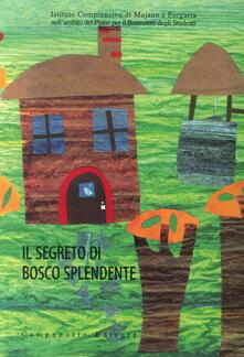 Daddyswing.es Il segreto di Bosco splendente. Ediz. a colori Image