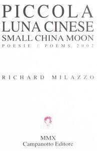 Piccola luna cinese. Ediz. italiana e inglese