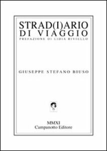 Libro Strad(i)ario di viaggio Giuseppe S. Biuso