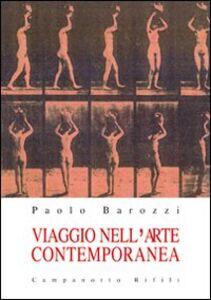 Libro Viaggio nell'arte contemporanea Paolo Barozzi