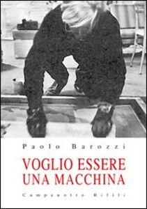 Libro voglio Paolo Barozzi