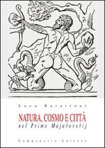 Natura, cosmo e città nel primo Majakovskij