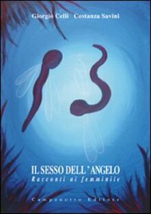 Il sesso dell'angelo. Racconti al femminile - Giorgio Celli,Costanza Savini - copertina