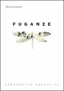 Libro Fuganze Maria Carminati