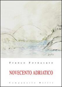 Novecento adriatico. Vol. 1