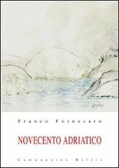 Novecento adriatico. Vol. 2