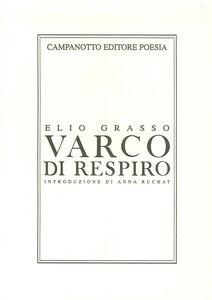 Libro Varco di respiro Elio Grasso