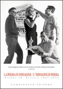 Libro La poesia in immagine/L'immagine in poesia. Gruppo 70. Firenze 1963-2013