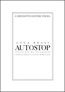 Libro Autostop. Clinica di viaggio Luca Brasi