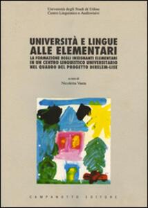Università e lingue alle elementari. La formazione degli insegnanti elementari in un centro linguistico universitario nel quadro del progetto DIRELEM-LISE