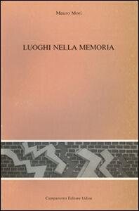 Libro Luoghi nella memoria Mauro Mori