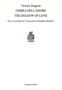 Ombra dell'amore-The shadow of love