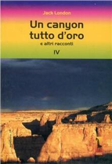 Chievoveronavalpo.it Un canyon tutto d'oro e altri racconti Image