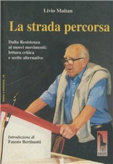 Strada percorsa. Dalla resistenza ai nuovi movimenti: lettura critica e scelte alternative.pdf