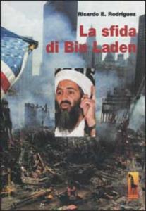 Libro La sfida di Bin Laden Ricardo E. Rodríguez