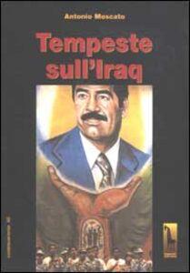 Libro Tempeste sull'Iraq Antonio Moscato