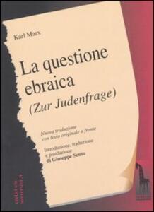 La questione ebraica-Zur Judenfrage. Testo tedesco a fronte