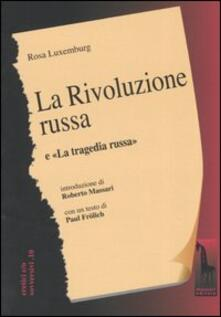 La rivoluzione russa. Un esame critico-La tragedia russa - Rosa Luxemburg - copertina