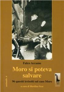Moro si poteva salvare. 96 quesiti irrisolti sul caso Moro - Falco Accame - copertina