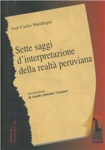 Libro Sette saggi d'interpretazione della società peruviana J. Carlos Mariátegui