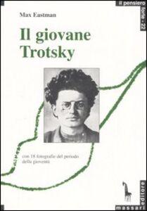 Libro Il giovane Trotsky Max Eastman