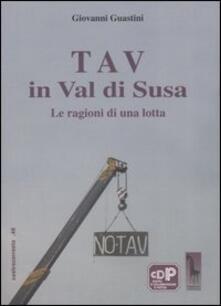 Mercatinidinataletorino.it Tav in val di Susa. Le ragioni di una lotta Image