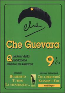 Daddyswing.es Che Guevara. Quaderni della fondazione Ernesto Che Guevara. Vol. 9 Image