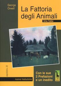 La fattoria degli animali. Una fiaba